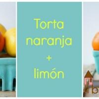 Bizcocho de naranja y limón: La torta de Mamai