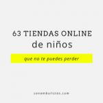 63 tiendas online de niños que no te puedes perder