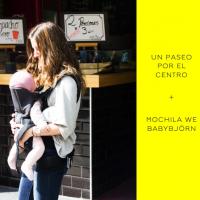 Nueva mochila WE de Babybjörn + un paseo por el centro
