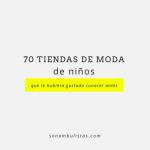 70 tiendas online de niños: moda para todos