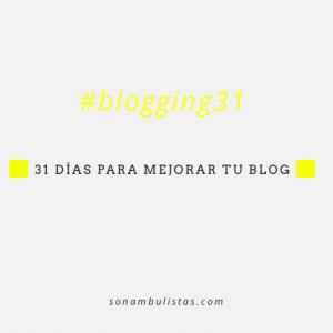 Blogging 31 // 6 acciones para promocionar un post